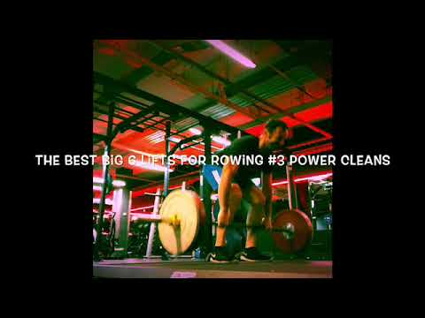 6 best lifts for rowing